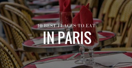 Where Do Expats Eat In Paris 10 Best Places To